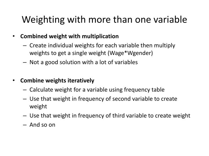 Weighting with more than one variable