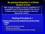by passing hospitals in a stroke system of care