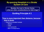 by passing hospitals in a stroke system of care1