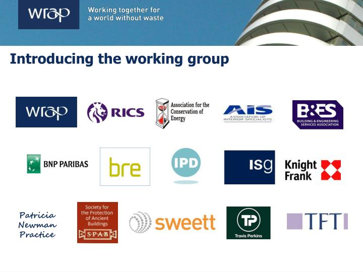 Introducing the working group