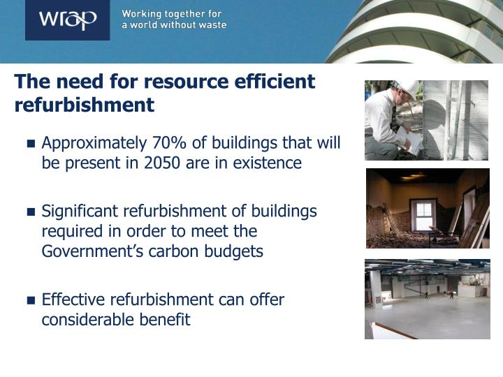 The need for resource efficient refurbishment