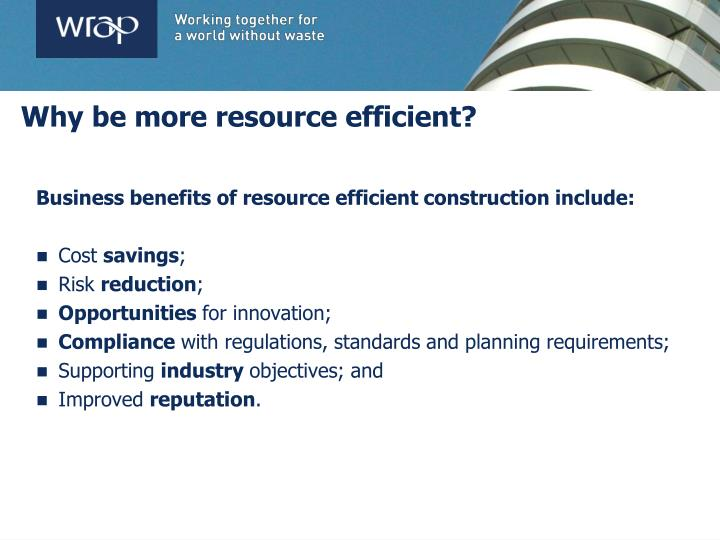 Why be more resource efficient