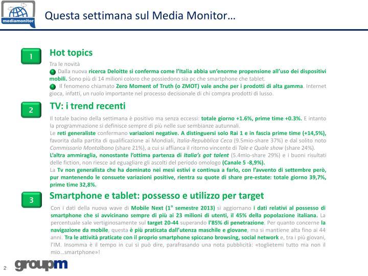 Questa settimana sul Media Monitor…