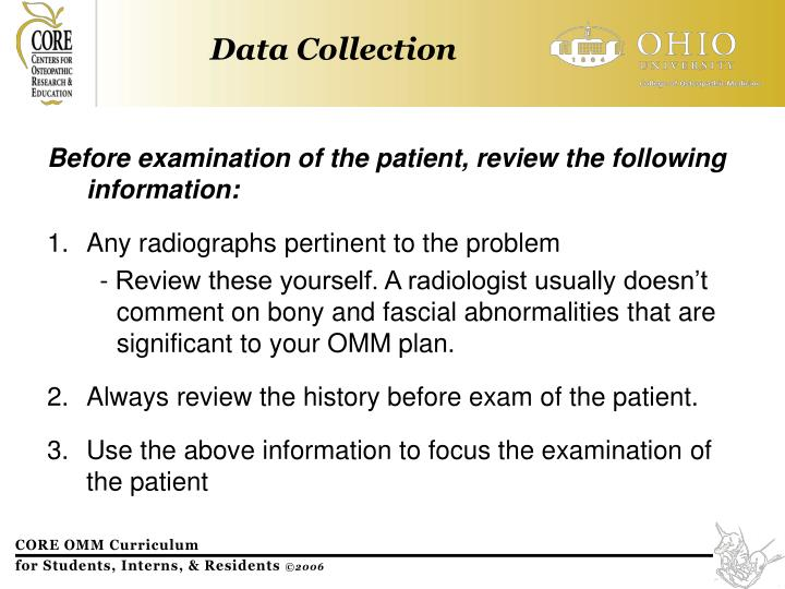 Before examination of the patient, review the following information: