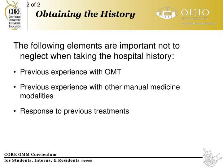 The following elements are important not to  neglect when taking the hospital history: