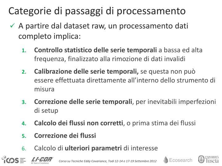 Categorie di passaggi di processamento