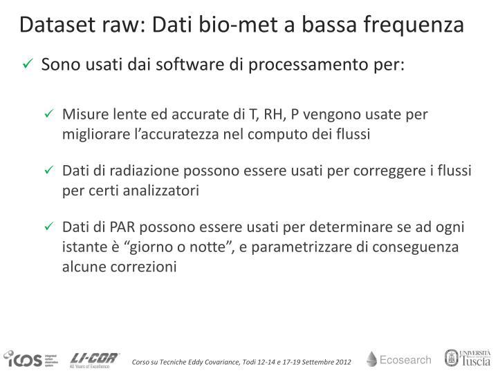 Dataset raw: Dati bio-met a bassa frequenza