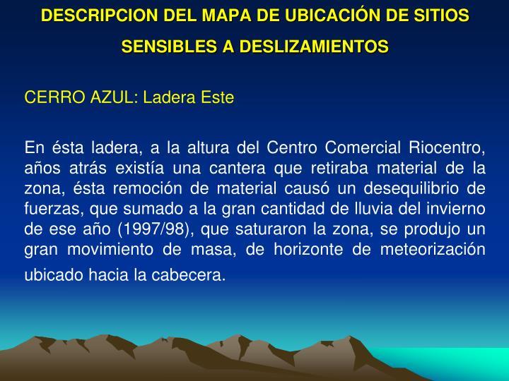 DESCRIPCION DEL MAPA DE UBICACIÓN DE SITIOS SENSIBLES A DESLIZAMIENTOS