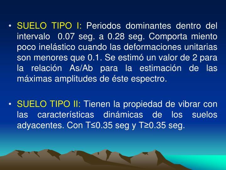 SUELO TIPO I: