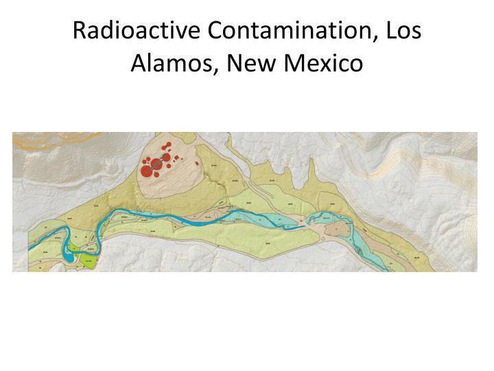 Radioactive Contamination, Los Alamos, New Mexico