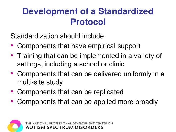Development of a Standardized Protocol