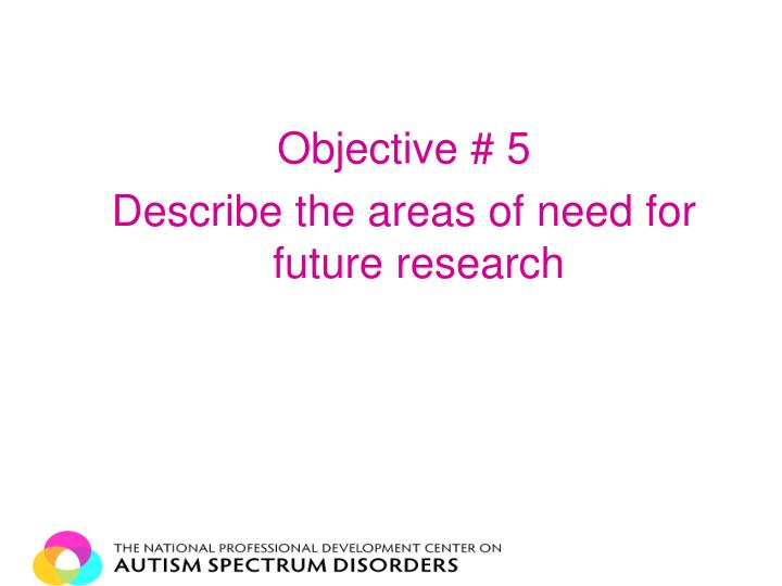 Objective # 5