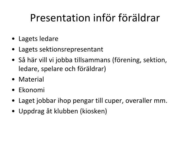 Presentation inför föräldrar