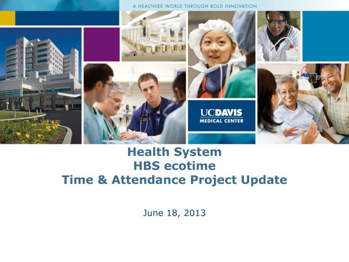 Health system hbs ecotime time attendance project update