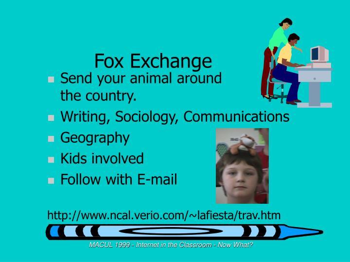 Fox Exchange