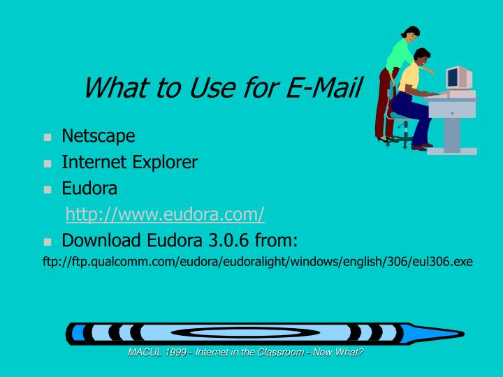 What to Use for E-Mail
