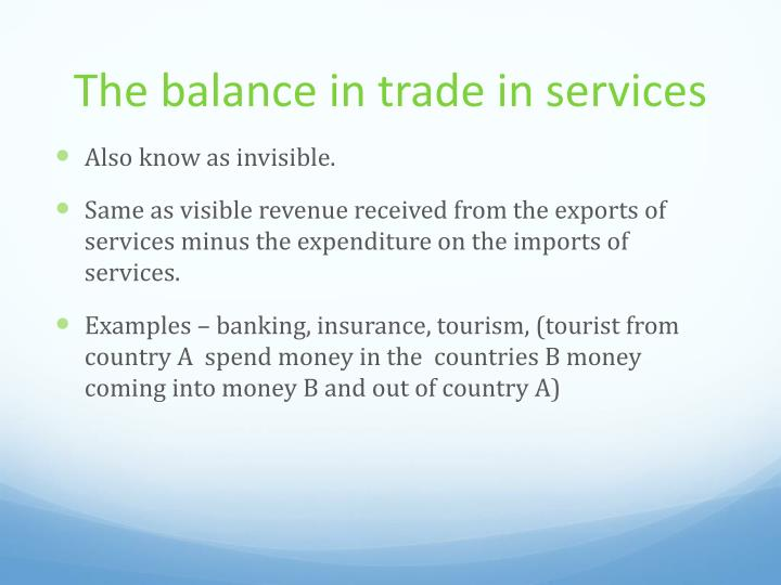 The balance in trade in services