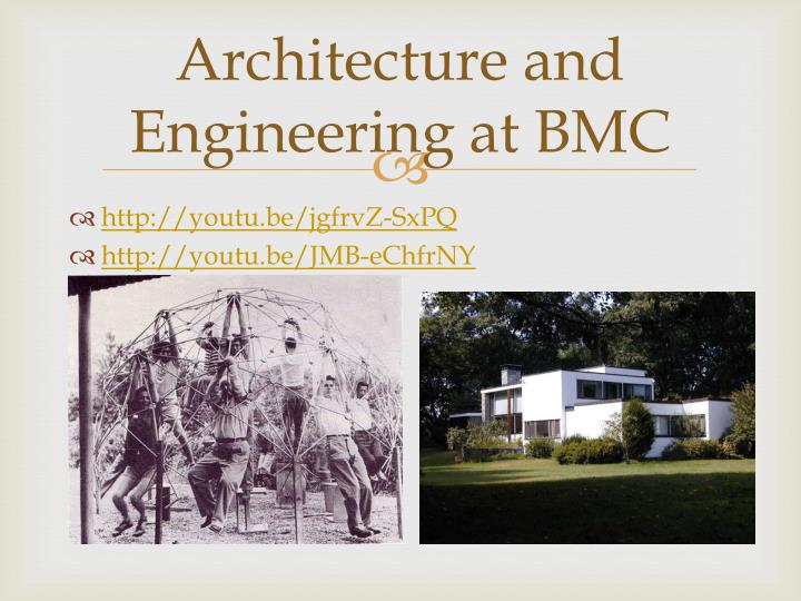 Architecture and Engineering at BMC