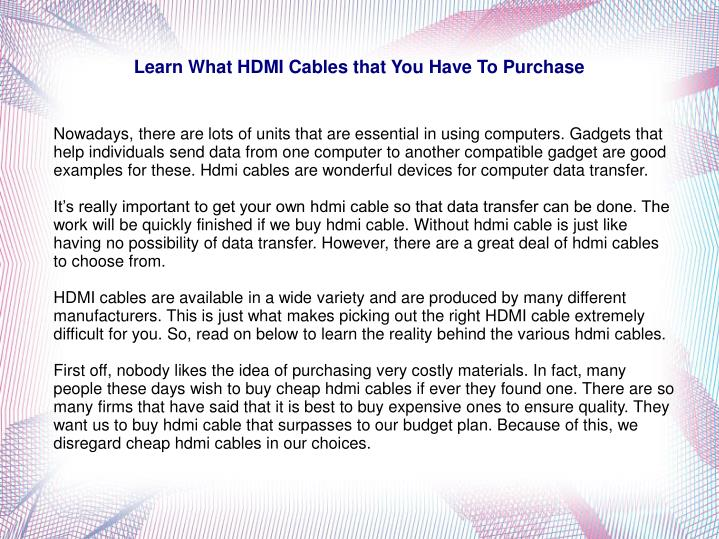 learn what hdmi cables that you have to purchase n.