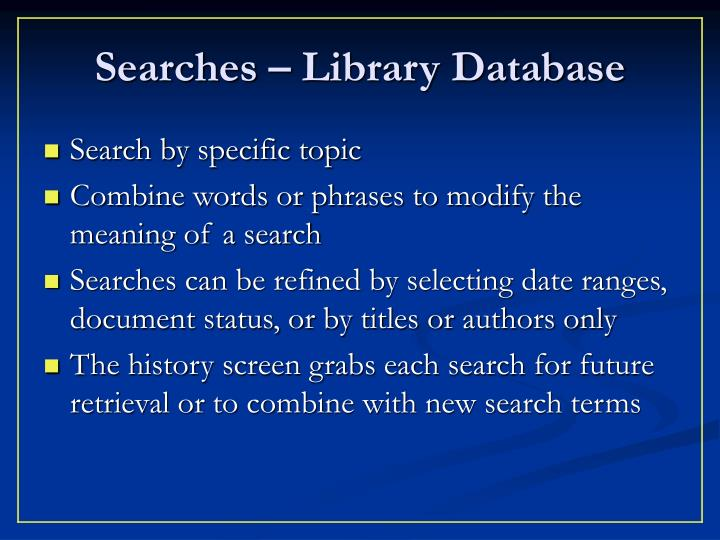 Searches – Library Database