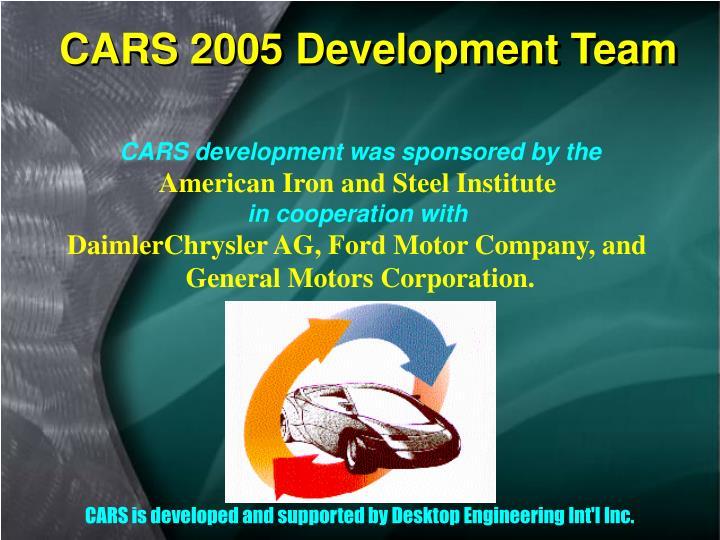 CARS 2005 Development Team