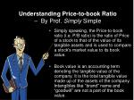 understanding price to book ratio by prof simply simple