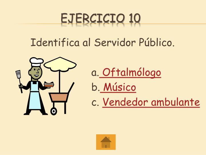 Identifica al Servidor Público.
