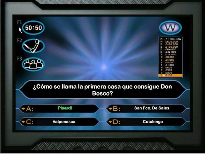 ¿Cómo se llama la primera casa que consigue Don Bosco?