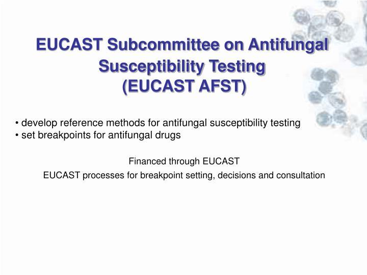 EUCAST Subcommittee on Antifungal Susceptibility Testing