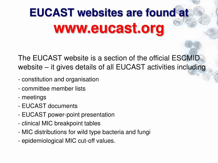 EUCAST websites are found at