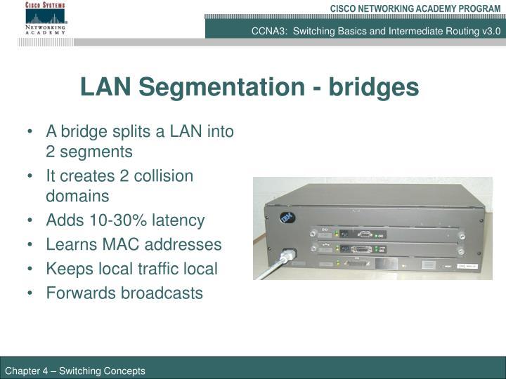 LAN Segmentation - bridges