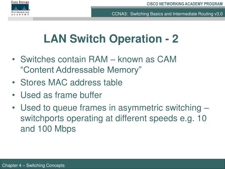 LAN Switch Operation - 2