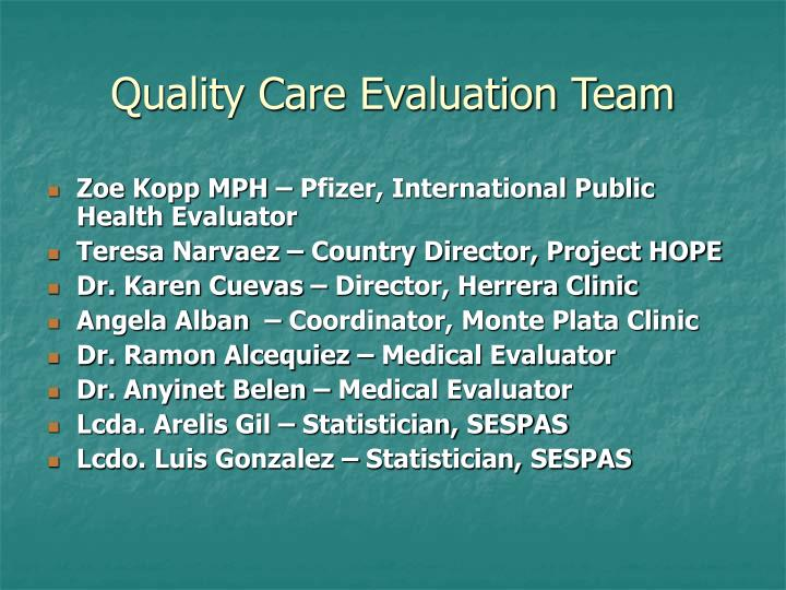 Quality Care Evaluation Team