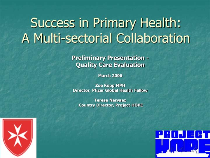 Success in primary health a multi sectorial collaboration