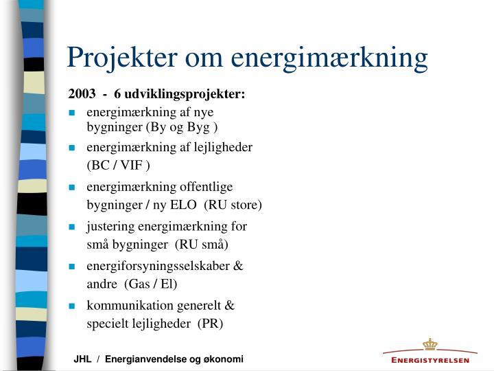 Projekter om energimærkning