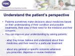 understand the patient s perspective
