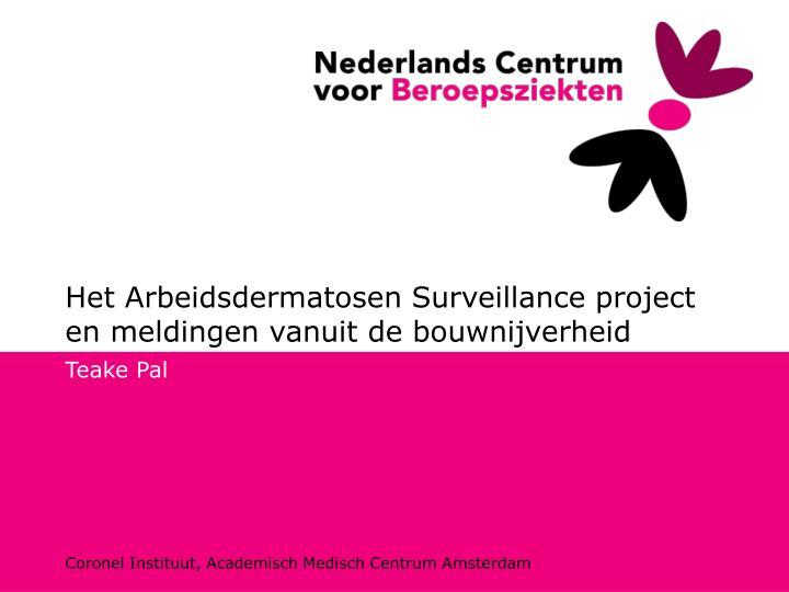 Het arbeidsdermatosen surveillance project en meldingen vanuit de bouwnijverheid
