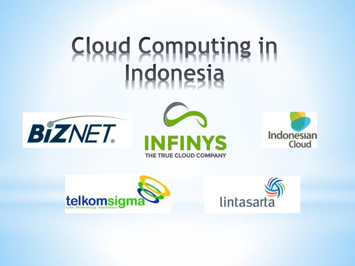 Cloud Computing in Indonesia