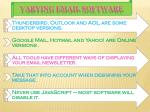 varying email software