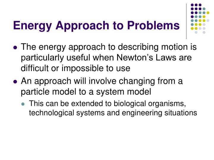 Energy approach to problems