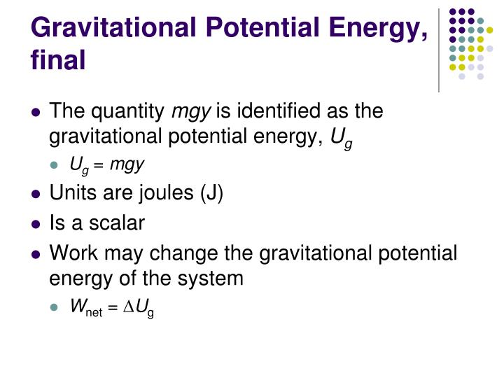 Gravitational Potential Energy, final