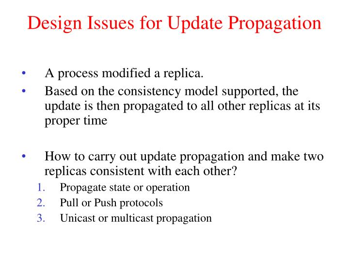 Design Issues for Update Propagation