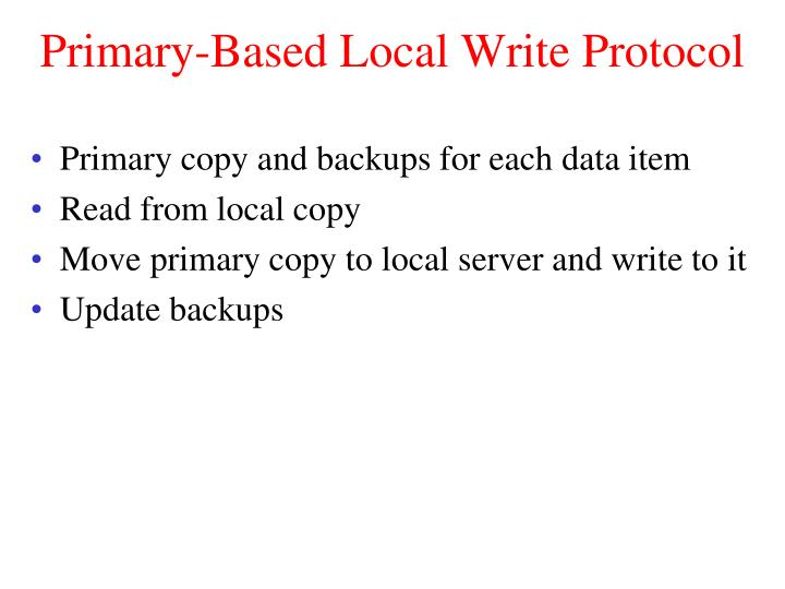 Primary-Based Local Write Protocol