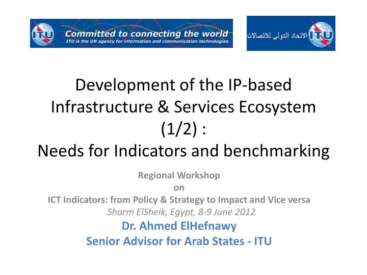 Development of the IP-based Infrastructure & Services Ecosystem (1/2) :
