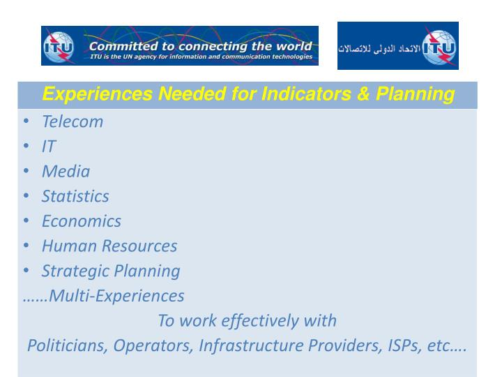 Experiences Needed for Indicators & Planning