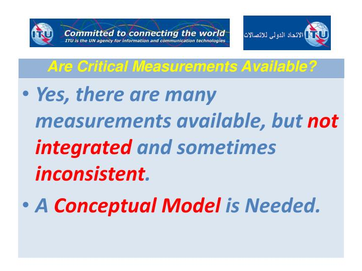 Are Critical Measurements Available?