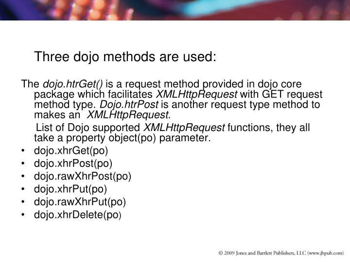 Three dojo methods are used: