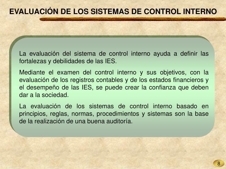 EVALUACIÓN DE LOS SISTEMAS DE CONTROL INTERNO