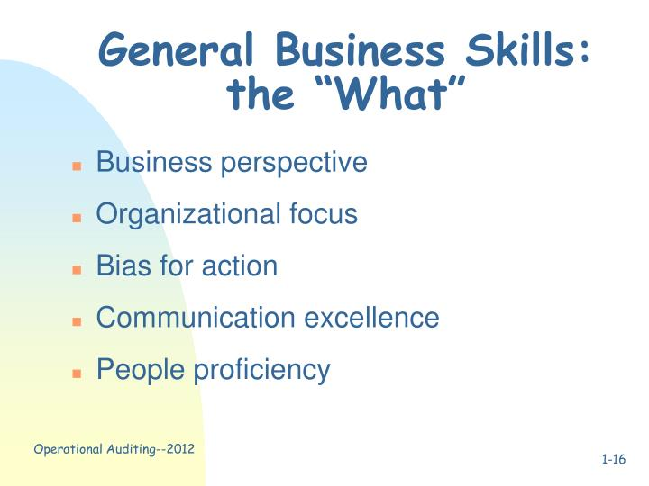 "General Business Skills: the ""What"""