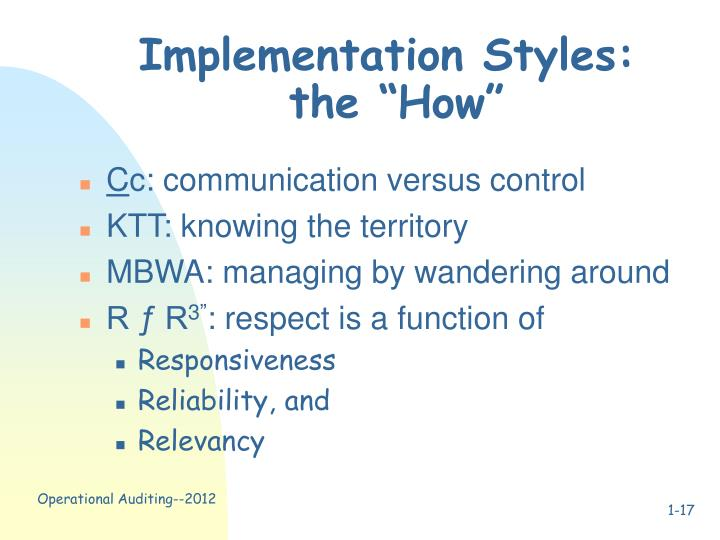 Implementation Styles: